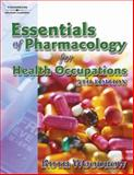 Essentials of Pharmacology for Health Occupations, Woodrow, Ruth, 1401889255