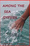 Among the Sea Gypsies, Joseph Zanetti, 1494339250