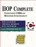 IIOP Complete : Understsanding CORBA and Middleware Interoperability, Ruh, William, 0201379252