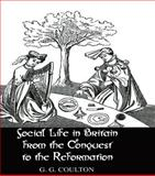 Social Life in Britain from the Conquest to the Reformation 9780710309259