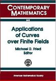 Applications of Curves over Finite Fields, Ams-Ims-Siam Joint Summer Research Conference on Applications of curve, Michael D. Fried, 0821809253