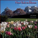 New York in Bloom 2012 : Public Gardens and Parks of New York State, Spiegel, Ted, 1438439253