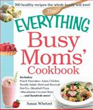 Busy Moms' Cookbook, Susan Whetzel, 1440559252