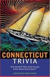 Connecticut Trivia, Frank R. Abate, 1558539255