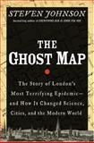 The Ghost Map, Steven Johnson, 1594489254