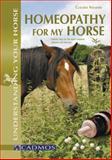 Homeopathy for My Horse, Claudia Naujoks, 3861279258