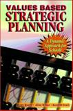 Values Based Strategic Planning : A Dynamic Approach for Schools, Quong, Terry and Stott, Kenneth, 0130819263
