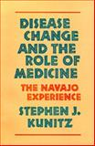 Disease Change and the Role of Medicine 9780520049260
