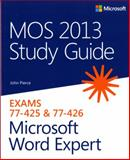 Microsoft Word Expert : Exams 77-425 and 77-426, Pierce, John, 0735669260