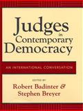 Judges in Contemporary Democracy : An International Conversation, , 0814799264