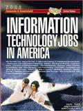 Information Technology Jobs in America, Info Tech Employment Editors, 1933639261