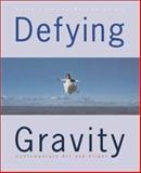 Defying Gravity, Huston Paschal and Linda Johnson Dougherty, 379132926X