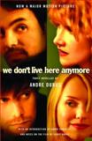 We Don't Live Here Anymore, Andre Dubus, 1400079268
