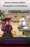 Penny Becomes a Pirate, Kenneth Everett, 1500379263