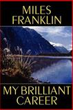 My Brilliant Career, Miles Franklin, 155742926X