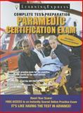Paramedic Certification Exam, LearningExpress, LLC, 1576859266