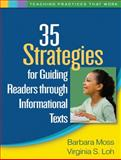 35 Strategies for Guiding Readers Through Informational Texts, Moss, Barbara and Loh, Virginia S., 1606239260