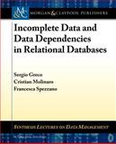 Incomplete Data and Data Dependencies, Greco, 1608459268