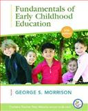 Fundamentals of Early Childhood Education 5/e and Teacher Preparation Access Code Card, 1/e Pkg, Morrison, George S., 013614926X