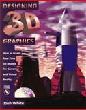 Designing 3D Graphics, Josh White, 0471149268
