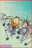 Music by Morgan, Ted Staunton, 088780926X