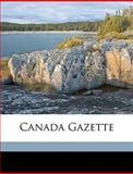 Canada Gazette, Unknown Unknown, 1149849266