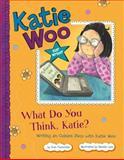 What Do You Think, Katie?, Fran Manushkin, 147951926X