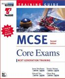 MCSE Training Guides : Core Exams, Maione, Dennis, 1562059262