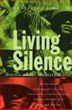 Living Silence : Burma under Military Rule, Fink, Christina, 185649926X