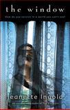 The Window, Jeanette Ingold, 0152049266