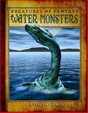 Water Monsters, Kathryn Hinds, 0761449264