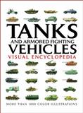 Tanks and Armored Fighting Vehicles, Robert Jackson, 0785829261