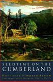 Seedtime on the Cumberland, Harriette Simpson Arnow, 0803259263