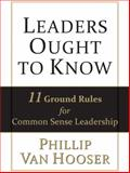 Leaders Ought to Know, Phillip Van Hooser, 111852926X
