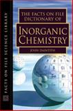 The Facts on File Dictionary of Inorganic Chemistry, Daintith, John, 0816049262