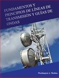 Fundamentos y Principios de líneas de Transmisión y Guías de Ondas, Medina, Washington A., 0984049266