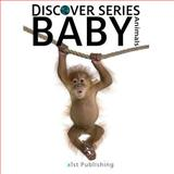 Baby Animals, Xist Publishing, 1470109263