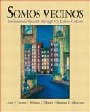 Somos Vecinos, Turner, Joan F. and Maisch, William C., 0130179264