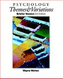 Psychology : Themes and Variations, Weiten, 0534339263
