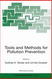 Tools and Methods for Pollution Prevention, , 0792359267