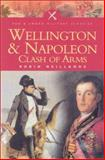 Wellington and Napoleon, Robin Neillands, 0850529263