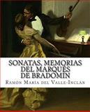 Sonatas, Memorias Del Marqués de Bradomín, Ramón María del Valle-Inclán, 150040926X