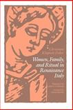 Women, Family, and Ritual in Renaissance Italy, Klapisch-Zuber, Christiane, 0226439267