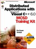 Distributed Applications with Microsoft Visual C++ 6.0 MCSD, Microsoft Corporation, 0735609268
