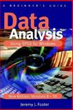Data Analysis Using Spss for Windows Versions 8 - 10, Foster, Jeremy J., 0761969268
