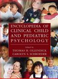 Encyclopedia of Clinical Child and Pediatric Psychology, , 1461349265
