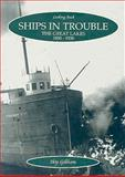Ships in Trouble, 1851-1927, Skip Gillham, 1550689266