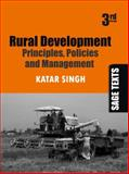 Rural Development : Principles, Policies and Management, Singh, Katar, 8178299267
