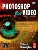 Photoshop for Video, Harrington, Richard, 0240809262
