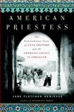 American Priestess, Jane Fletcher Geniesse, 0385519265